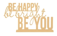 Εικόνα του Beyond The Page MDF Phrase - Be Happy