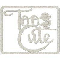 Picture of FabScraps Die-Cut Gray Chipboard Word - Too Cute