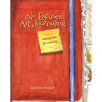 Picture of No Excuses Art Journaling: Making Time for Creativity