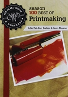 Εικόνα του DVD: The Mixed-Media Workshop Season 100 Best of Printmaking