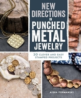 Εικόνα του New Directions in Punched Metal Jewelry