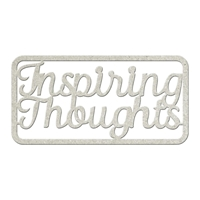 Picture of FabScraps Die-Cut Gray Chipboard Word - Inspiring Thoughts