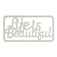 Picture of FabScraps Die-Cut Gray Chipboard Word - Life Is Beautiful