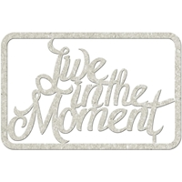 Picture of FabScraps Die-Cut Gray Chipboard Word - Live in the Moment