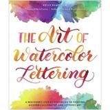 Εικόνα του Kelly Creates The Art Of Watercolor Lettering Book - A Beginner's Step-By-Step