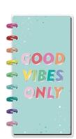 Εικόνα του Happy Planner Half Sheet Notebook - Good Vibes Only